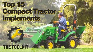 Top 15 Compact Tractor Implements
